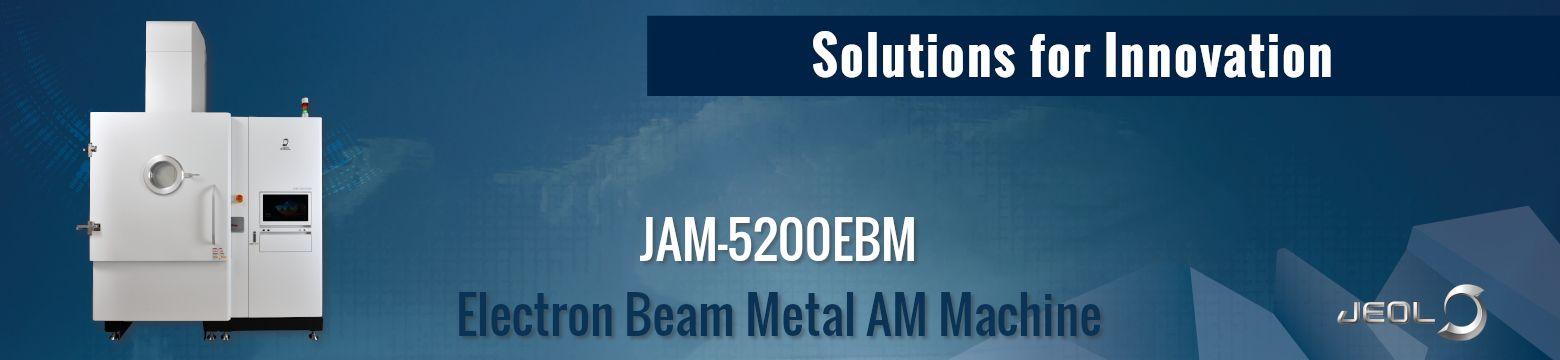 3D-printer JAM-5200EBM